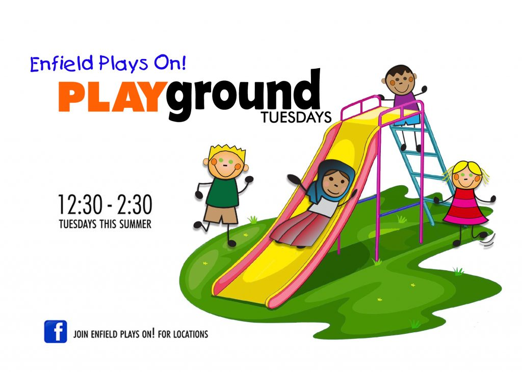 PLAYground Tuesdays - Enfield Plays On! @ Various Locations